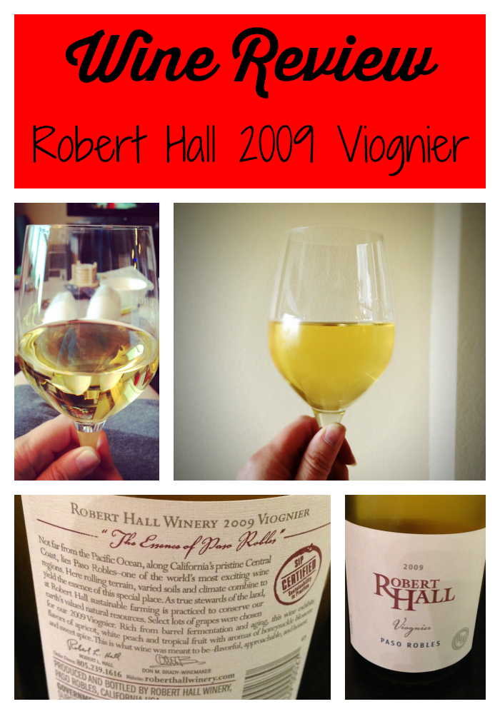 Robert Hall Viognier: Wine Review